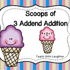 Scoops of 3 Addend Addition