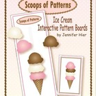 Scoops of Patterns:  Ice Cream Pattern Activity