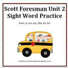 Scott Foresman Unit 2 Sight Word Practice
