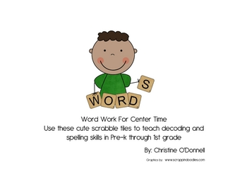Scrabble Spelling Unit: decoding, reading, phonics