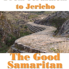 Script: From Jerusalem to Jericho: Good Samaritan Interview
