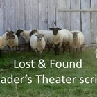 Script: Lost and Found (Reader&#039;s Theater)