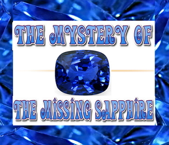 Script: Mystery of the Starlight Sapphire (audience interactive)