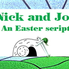 Script: Nick and Joe