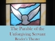 Script: Parable of the Unforgiving Servant