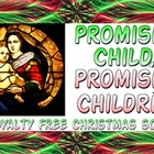 Script: Promised Children, Promised Child for Christmas