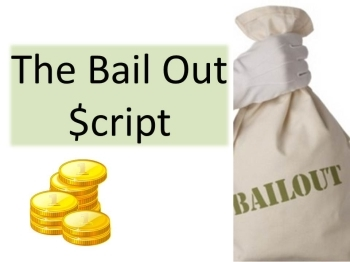 Script: The Bail Out