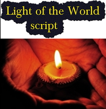 Script: The Light of the World