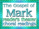 Scripts (6): Mark 14 & 16 (Readers Theater)