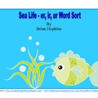 Sea Life - er, ir, ur Word Sort and Activities