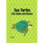 Sea Turtles: Science And Literacy