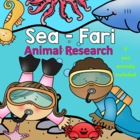 &quot;Seafari&quot; Ocean Research Unit for Kindergarten