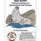 Seal Surfer Original Activies, Close Activity, and Standar