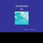 Seal Surfer Vocabulary Houghton Mifflin Series