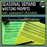 Seasonal Demand Writing Prompt Set:  Spring and Summer!