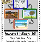 Seasons &amp; Holidays Unit Think-Talk-Draw-Write Non-Fiction