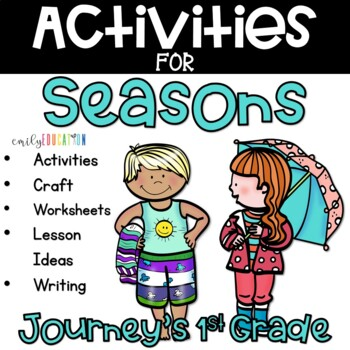 Seasons Supplement Activities Journeys 1st Grade Unit 3 Lesson 13