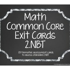 Second Grade Common Core Math Exit Cards 2.NBT