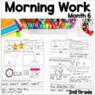 Second Grade *Common Core* Math and ELA Morning Work 6th M