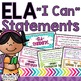 Second Grade ELA Common Core Kid Friendly &quot;I Can&quot; Statemen