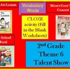 Second Grade Houghton Mifflin Vocab Theme 6 Cloze - Fill i
