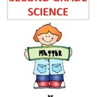 Second Grade Science   Matter