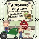 Second Grade Treasures: Family Farm - Then And Now Resourc