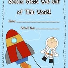 Second Grade Was Out of This World - End of the Year Memory Book