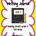 Second Grade Weekly Writing Journal Reading Street, Unit 2