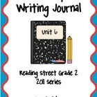 Second Grade Weekly Writing Journal Reading Street, Unit 6