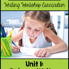 Second Grade Writing Curriculum:  Unit 1