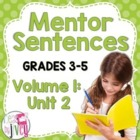 Second 10 Weeks: Mentor Sentence Unit