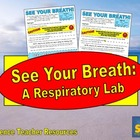 See Your Breath: A Respiratory Lab