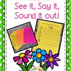 See it, Say it, Sound it out! Syllable and word streching fun!