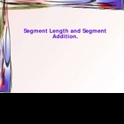 Segment Length and Segment Addition