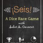 Seis: A Dice Race Game with Saber, Conocer, and Realidades
