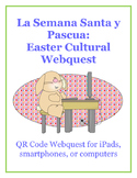 Semana Santa QR Code Webquest: for iPads, smartphones, or