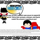 Semantic Superheroes: Synonym, Antonym and Rhyme Activity