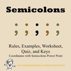 Semicolons Rules, Examples, Worksheet, Quiz, and Keys