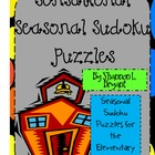 Sensational Seasonal Sudoku (Elementary Holiday Problem Solving)