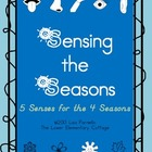 Sensing the Seasons - The 5 Senses in the 4 Seasons