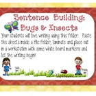 Sentence Building:  Bugs and Insects (Common Core)