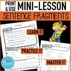 Sentence Fragment Mini-lesson