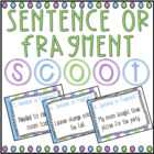 Sentence or Fragment? SCOOT! (task cards/review game)