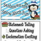 Sentences Types Are Snow Much Fun