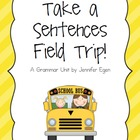 Sentences Unit with a Fun Field Trip Theme