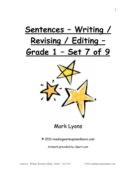 Sentences - Writing / Revising / Editing - Grade 1 - Set 7 of 9