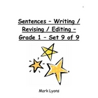 Sentences - Writing / Revising / Editing - Grade 1 - Set 9 of 9