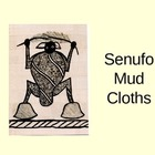 Senufo Mud Cloth Presentation