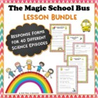 Set of 14 Magic School Bus Video Response Worksheets